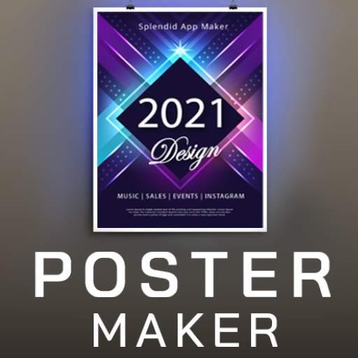 Poster Maker 2021 Video, ads, flyer, banner design