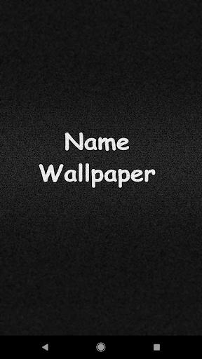 Name Wallpaper स्क्रीनशॉट 1