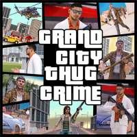 Grand City Thug Crime Game on APKTom
