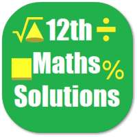 Maths 12th Solutions for NCERT on 9Apps